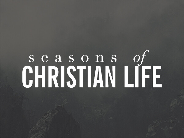 Seasons of Christian Life